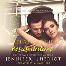 Relationship Resuscitation: The Juniper Court Series Audiobook by Jennifer Theriot Narrated by M. Capehart