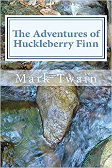 Book The Adventures of Huckleberry Finn by Mark Twain (2014-01-16)