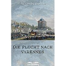 Die Flucht nach Varennes (German Edition)