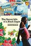 The Secret Life of a Black Aspie: A Memoir