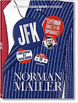 norman mailer jfk superman comes to the supermarket xxl