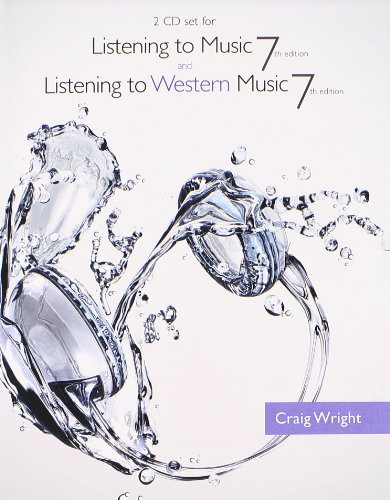 2 CD Set for Wright's Listening to Music, 7th and Listening to Western Music, 7th