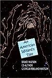 An American Wizard's Tale, Bruce Watson and Georgia Rolland-Watson, 059542029X