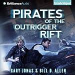 Pirates of the Outrigger Rift | Gary Jonas,Bill D. Allen
