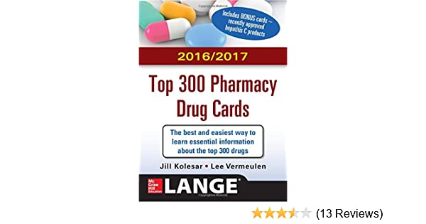 mcgraw hills 20162017 top 300 pharmacy drug cards 9780071842334 medicine health science books amazoncom - Best Prescription Discount Card Reviews