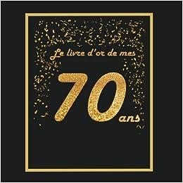 Livre D Or Pour Anniversaire 70 Ans Thème Black Or