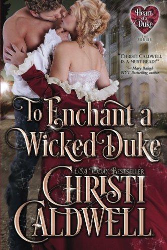 To Enchant a Wicked Duke (Heart of a Duke)