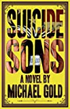 Suicide Sons, Michael Gold, 0984173889