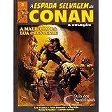 A Espada Selvagem de Conan - Volume 3 - A Maldição da Lua Crescente