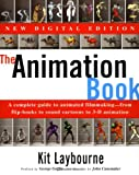 The Animation Book: A Complete Guide to Animated Filmmaking--From Flip-Books to Sound Cartoons to 3- D Animation, Kit Laybourne, 0517886022
