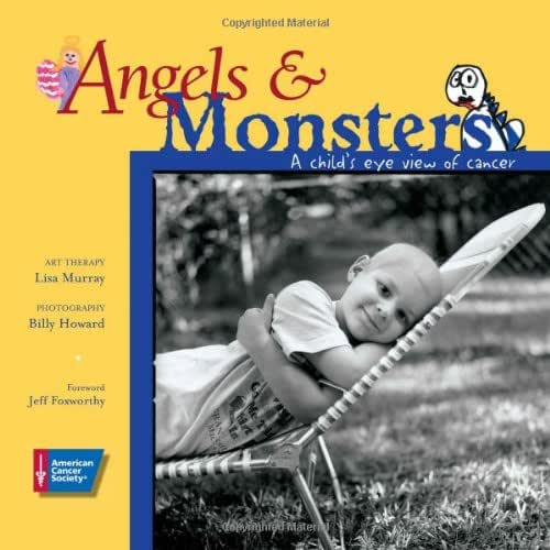 Angels & Monsters: A Child's Eye View of Cancer