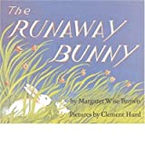 By Brown, Margaret Wise [ [ The Runaway Bunny ] ] Jan-2005[ Hardcover ]