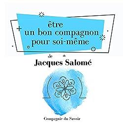 Être un bon compagnon pour soi-même (Collection Jacques Salomé)