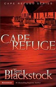 Cape refuge par Terri Blackstock