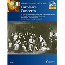 Carolan's Concerto: 15 Easy to Intermediate Pieces from 18th-Century Ireland for Flute and Keyboard, optional Cello