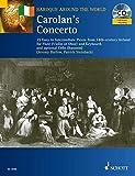 Carolan's Concerto: 15 Easy to Intermediate Carolan Tunes for Flute Violin or Oboe and Keyboard, and Optional Cello Bassoon / 15 Airs de Carolan de Niveau facile a interm