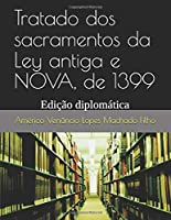 Tratado Dos Sacramentos Da Ley Antiga E NOVA De