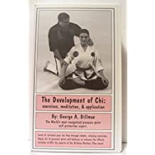 The Development of Chi By George A. Dillman - VHS