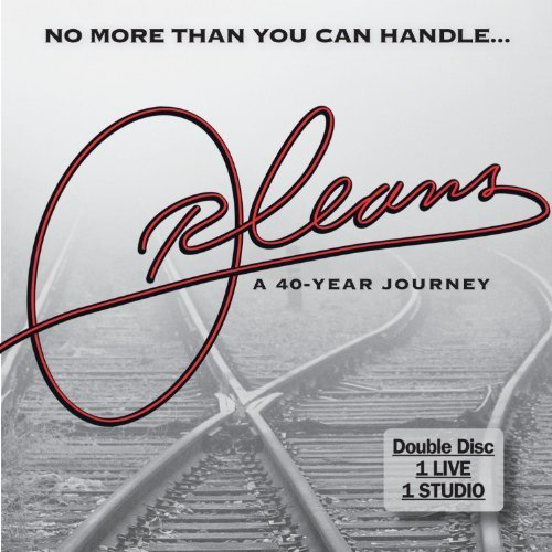 No More Than You Can Handle: A 40 Year Musical Journey [2 CD] by Orleans