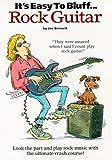 It's Easy to Bluff Rock Guitar, Joe Bennett, 0711980063