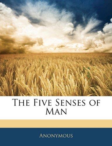 The Five Senses of Man ebook