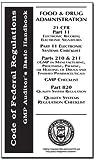 21 CFR 11, 210/211, 820 with Audit Checklists - GMP Auditor's Basic Handbook (US Food & Drug Adminstration Title 21 CFR Parts)