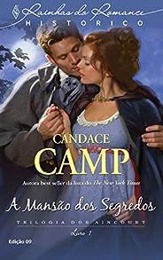 A mansão dos segredos (Harlequin Rainhas do Romance Histórico Livro 9)