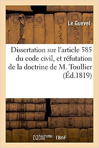Téléchargement Dissertation sur l'article 585 du code civil, et réfutation de la doctrine de M. Toullier epub, pdf