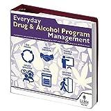 Everyday Drug & Alcohol Program Management Manual J. J. Keller & Associates