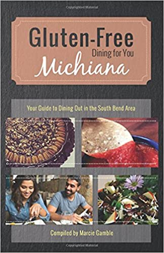 Gluten-Free Michiana: Your Guide to Dining Out in the South Bend Area