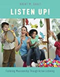 img - for Listen Up!: Fostering Musicianship Through Active Listening book / textbook / text book