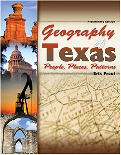 Geography of Texas: People, Places, Patterns: PROUT: 9780757548659