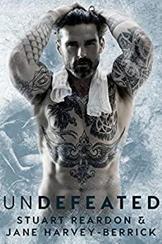 Undefeated (English Edition) por [Reardon, Stuart, Harvey-Berrick, Jane]