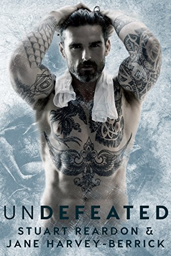 Undefeated by [Reardon, Stuart, Harvey-Berrick, Jane]