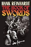 Hank Reinhardt's Book of the Sword, Hank Reinhardt, 1439132828