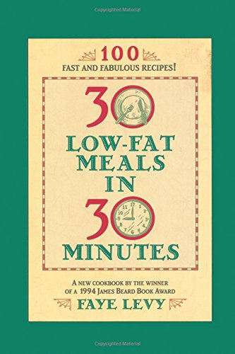 30 Low-Fat Meals in 30 Minutes - Low Fat Meals