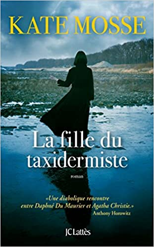 Kate Mosse (2016) – La fille du taxidermiste