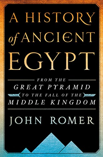 - A History of Ancient Egypt Volume 2: From the Great Pyramid to the Fall of the Middle Kingdom