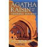 Agatha Raisin and the Terrible Tourist: An Agatha Raisin Mystery (Agatha Raisin Mysteries Book 6)