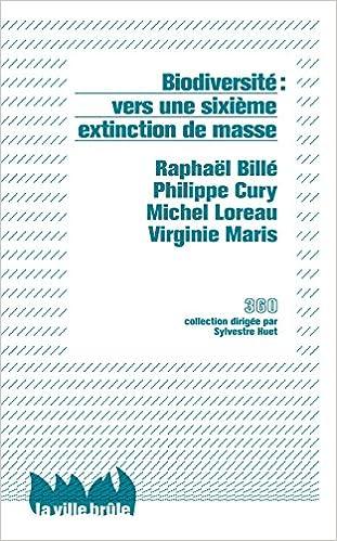 Livre Biodiversité : vers une sixième extinction de masse ? pdf