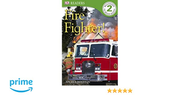 Amazon.com: DK Readers L2: Fire Fighter! (9780756675899): Angela ...