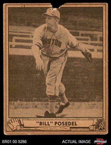 Bill Posedel Boston Braves (Baseball Card) Dean's Cards AUTHENTIC Braves (1940 Baseball)