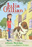 Julia Gillian (and the Art of Knowing), Alison McGhee, 0545033489