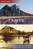 Tempe (Then and Now)