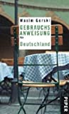Gebrauchsanweisung für Deutschland: Überarbeitete Neuausgabe
