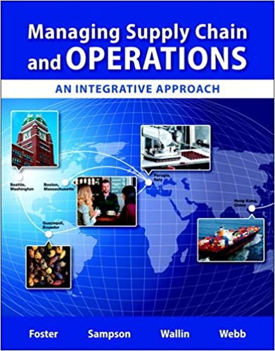 Managing Supply Chain and Operations: An Integrative Approach Plus MyLab Operations Management with Pearson eText -- Access Card Package