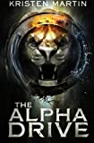 The Alpha Drive (Volume 1)