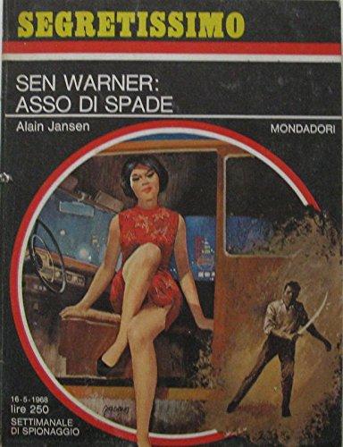 Sen Warner: Asso di spade