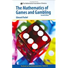 The Mathematics of Games And Gambling: Second Edition.  The Anneli Lax New Mathematical Library