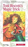Toni Biscotti's Magic Trick, Caroline Merola, 0887807151